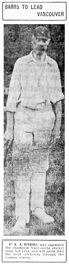 F A A Barrs - captain of Vancouver cricket team - Vancouver Sun - April 7 1918 - page 11 - column 2