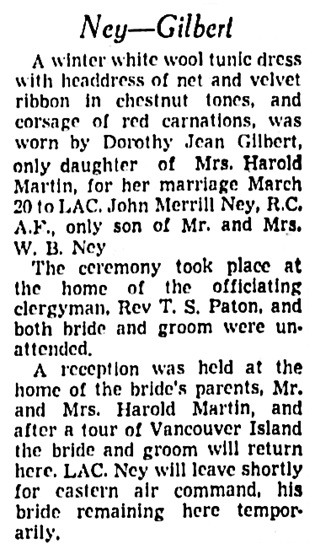 John Merrill Ney and Dorothy Jean Gilbert - marriage description - Vancouver Province - March 29 1943 - page 10 - columns 7-8