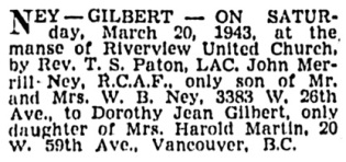 John Merrill Ney and Dorothy Jean Gilbert - marriage notice - Vancouver Province - March 22 1943 - page 15 - column 2