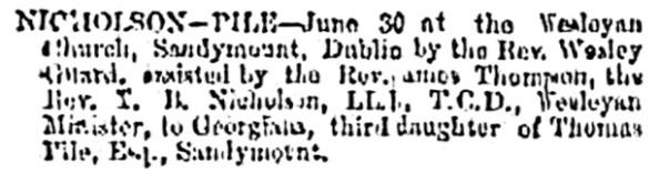 T B Nicholson and Georgiana Pile - marriage - Belfast News-Letter - July 2 1875 - page 1 - column 1