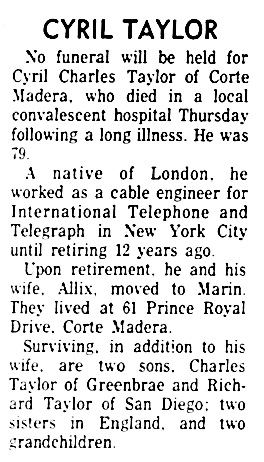 Cyril Charles Taylor - obituary - Daily Independent Journal - San Rafael - California - October 16 1972 - page 4 - column 6