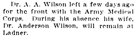 Dr A A Wilson - Army Medical Corps - Vancouver Daily World - June 7 1915 - page 5 - column 4