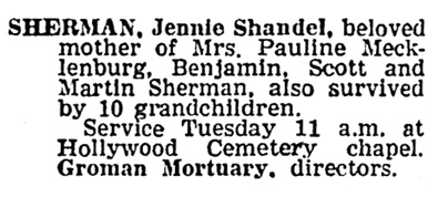 Jennie Shandel Sherman - death notice - Los Angeles Times - August 8 1966 - page 44 - column 7