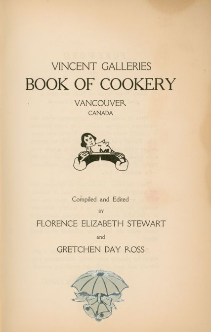 Vincent Galleries Book of Cookery - 1936 - Arca - Discover BC's Digital Treasures