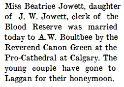 Beatrice Jowett and A W Boultbee - marriage - Lethbridge Daily Herald - July 5 1907 - quoted in Beatrice Allee Jowett Boultbee - Find A Grave