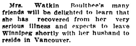 Mrs Watkin Boultbee - recovered from illness - moving to Vancouver - Vancouver Sun - October 26 1912 - page 7 - column 4