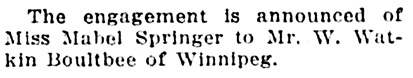 Watkin Boultbee and Mabel Springer - engagement - Vancouver Sun - February 21 1912 - page 7 - column 6